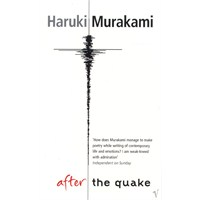 Haruki Murakami – After The Quake