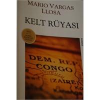 Kelt Rüyası - Mario Vargas Llosa