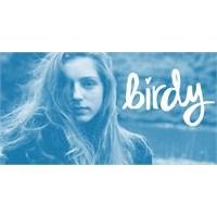 Kimi Dinliyorum ; Birdy
