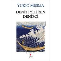 Denizi Yitiren Denizci - Yukio Mişima