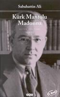 Kürk Mantolu Madonna...yazının Bonusu İki Güzel Şa