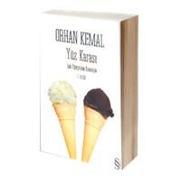 Orhan Kemal - Yüz Karası