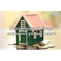 Evinizi Yüksek Fiyata Satın!