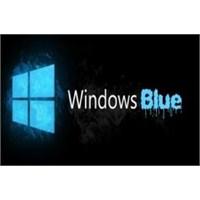 Karşınızda Windows 8.1 Blue