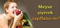 Meyve Yiyerek Zayıflama