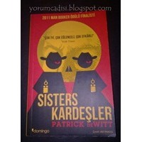 Kitap Yorumu: Sisters Kardeşler - Patrick Dewitt
