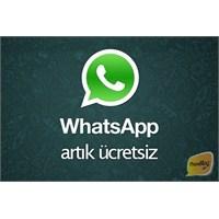 Whatsapp, İos İçin Güncellendi Ve Ücretsiz Oldu!