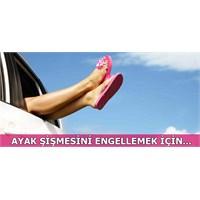 Şişen Ayakların Çaresi…
