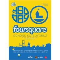 Foursquare Günü Taksim 'de Ücretsiz Kutlanacak