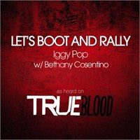 "İggy Pop & B. Cosentino ""Let's Boot And Rally"""
