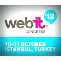 Webit 2012 Başladı ! Açıklamalar Ve Detaylar