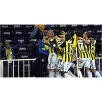 Fenerbahçe Mağlubiyetleri Unutturdu...