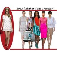 Trend Raporu: 2013 İlkbahar / Yaz Trendleri