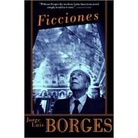 Jorge Luis Borges, Ficciones Hayaller Ve Hikâyeler