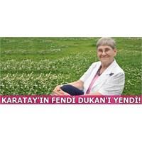 Karatay'ın Fendi Dukan'ı Yendi!