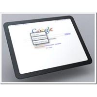 Google Tablet Geliyor