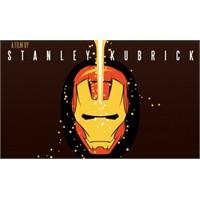 Kubrick Tarzı İron Man
