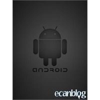 Android'e Yeni Başlayanlara Pratik Bilgiler!