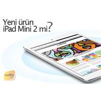 Apple'ın Yeni Ürünü İpad Mini 2 Mi Olacak?