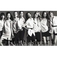 Hiç Bitmeyen Trend : Beyaz Gömlek - White Shirt