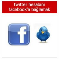 Twitter Hesabını Facebook Hesabına Bağlamak