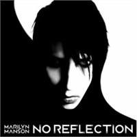 "Yeni Şarkı: Marilyn Manson ""No Reflection"""