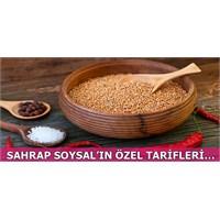Sahrap Soysal'dan Lezzetli Yemek Tarifleri...