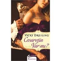 Vicky Dreiling - Cesaretin Var Mı?