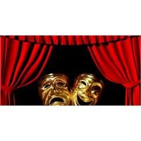 Tiyatro Hayattır Üstelik Tersi De Doğrudur