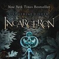 Catherine Fisher - İncarceron