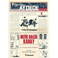 Türk Politik Mizahındaki Dönüm Noktası : Aydede