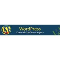 Wordpress Eklentisiz Sayfalama Yapımı