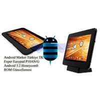 Exper Easypad P10an Android 3.2 Güncelleme