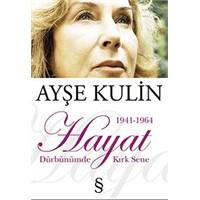 Hayat 1941-64 / Ayşe Kulin (Kitap Yorumu)