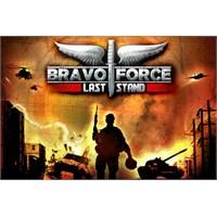 Bravo Force: Last Stand Ücretsiz İphone/ İpad Oyun