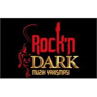 Rock'n Dark'ta Heyecan Artıyor