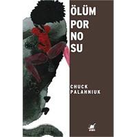 Palahniuk'un Ölüm Pornosu Adlı Romanı Üzerine