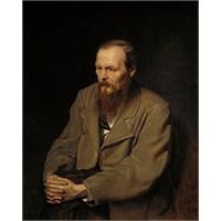[Dostoyevski'den Ruha Dokunan Düşünceler]