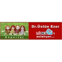 Dr. Üstün Ezer Lösev'i Anlatıyor