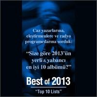 Best Of 2013 - Yılın En İyi Albümleri Belli Oldu.