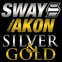 Sway - Silver And Gold