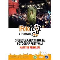 Fotoğraf Kareleri Bir Kez Daha Bursa'da Buluşacak