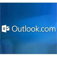 Windows'un Outlook.Com'u Açmasındakı Neden Neydi?