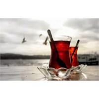 Sıcak Çay Gibi