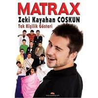 Matrax Show Sunucusu Zeki Kimdir?