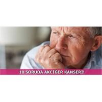 10 Soruda Akciğer Kanseri!