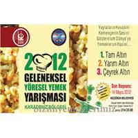 2012 Karadeniz Yöresel Yemek Yarışmasına Katılın
