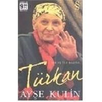 Kitap Yorumu: Türkan - Tek Ve Tek Başına