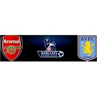 Arsenal - Aston Villa Maç Öncesi