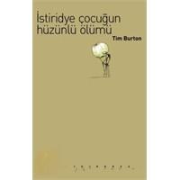 İstiridye Çocuğun Hüzünlü Ölümü_tim Burton